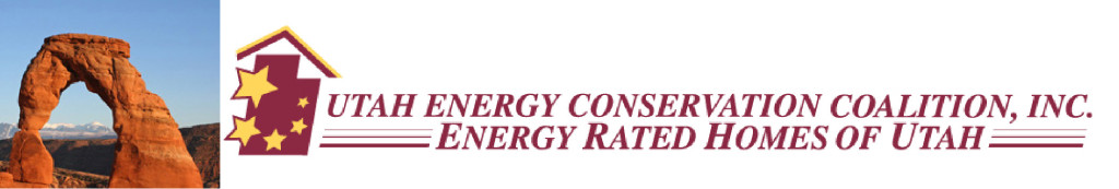 UTAH ENERGY CONSERVATION COALITION, Inc                 Energy Rated Homes of Utah