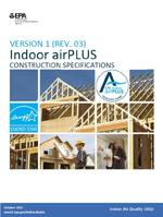 Indoor airPLUS Construction Specifications, Version 1 (Rev. 03)